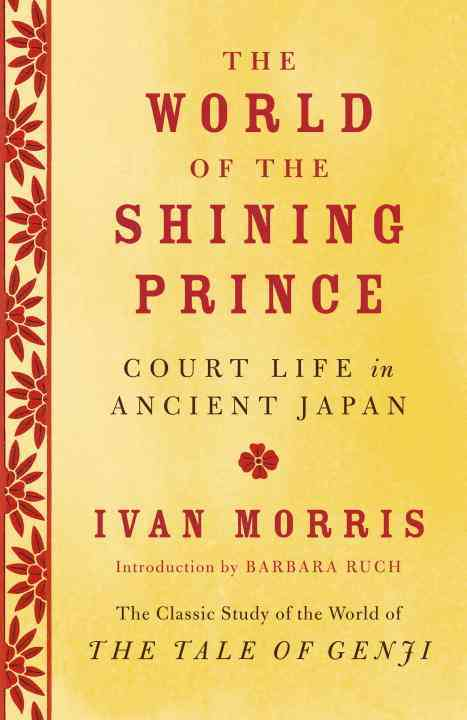 The World of the Shining Prince By Morris, Ivan